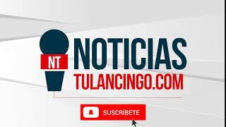 suscribete a noticias tulancingo youtube