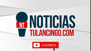 suscribete a noticias tulancingo youtube